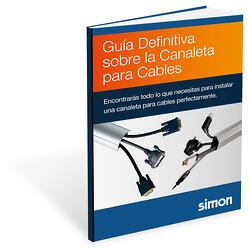 Guía Definintiva Caneleta para Cables